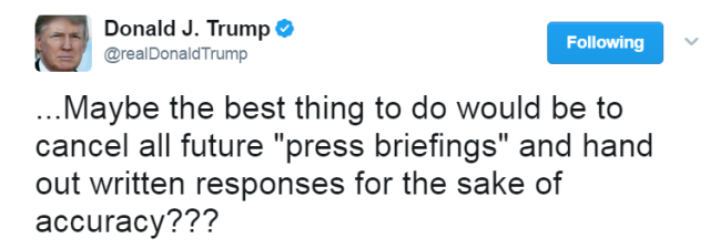 Trump tweet (accuracy in briefings)
